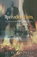 Spreading Fires: The Missionary Nature of Early Pentecostalism