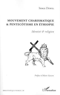 Book Announcement: Mouvement Charismatique & Pentecotisme En Ethiopie: Identité & religion
